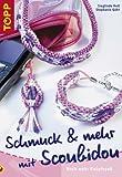 Schmuck & mehr mit Scoubidou