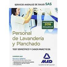 Personal de Lavandería y Planchado del Servicio Andaluz de Salud. Test específico y casos prácticos