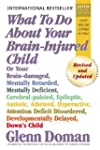 What To Do About Your Brain-Injured C...