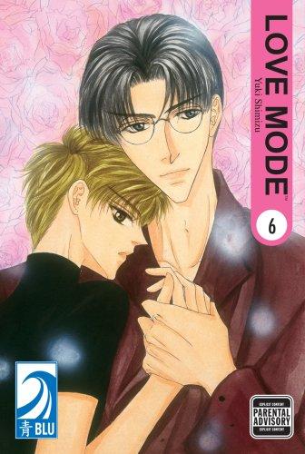 LOVE MODE Volume 6: (Yaoi): v. 6 por Yuki Shimizu