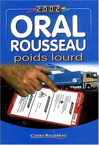Oral Rousseau poids lourd. Edition 2002 par Collectif