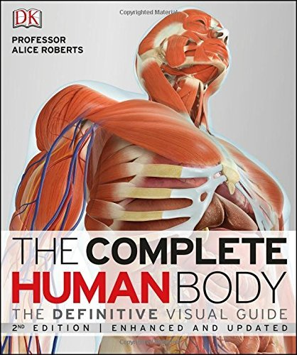 The Complete Human Body by Dr Alice Roberts (2016-06-01)
