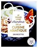 Le Grand livre Marabout de la Cuisine asiatique...