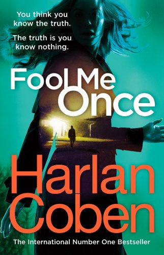 Fool Me Once (Arrow Books) por Harlan Coben