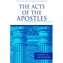 The Acts of the Apostles (The Pillar New Testament Commentary (PNTC))