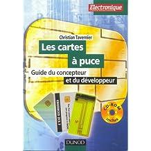 Les cartes à puce (+ CD-Rom) : Guide du concepteur et du développeur