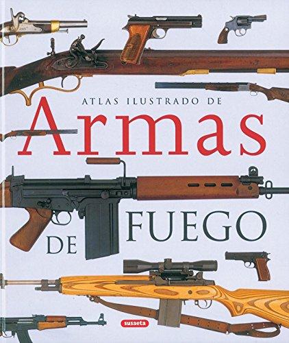 Armas De Fuego,Atlas Ilustrado