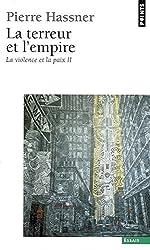 La violence et la paix : Tome 2, La Terreur et l'Empire
