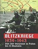 Blitzkriege 1939 1943.