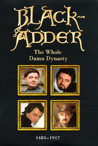 Blackadder: The Whole Damn Dynasty par Richard Curtis