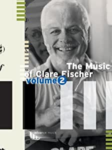 Partitions jazz&blues ADVANCE MUSIC FISCHER C. - THE MUSIC OF CLARE FISCHER VOL.2 - PIANO Piano