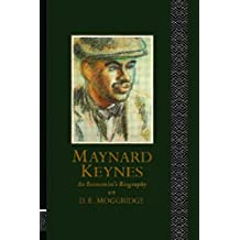 Maynard Keynes: An Economist's Biography
