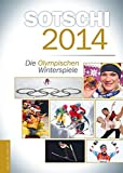 Sotschi 2014: Die Olympischen Winterspiele