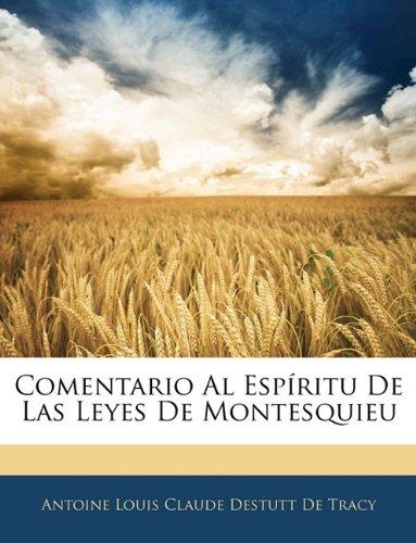 Comentario Al Espíritu De Las Leyes De Montesquieu