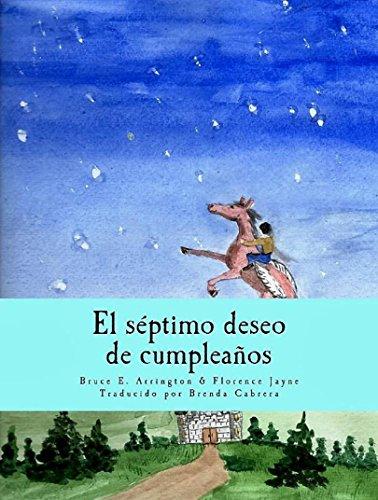 El séptimo deseo de cumpleaños por Bruce E. Arrington