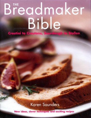 The Breadmaker Bible (English Edition)