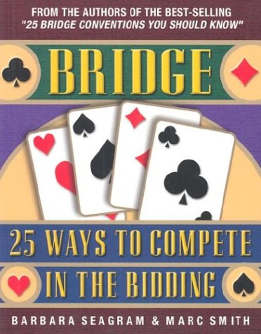 25-ways-to-compete-in-the-bidding-bridge-master-point-press