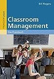 Classroom Management: Das Praxisbuch