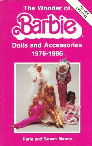 The Wonder of Barbie Dolls por Susan Manos