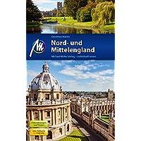 Nord- und Mittelengland Reiseführer Michael Müller Verlag: Individuell reisen mit vielen praktischen Tipps.