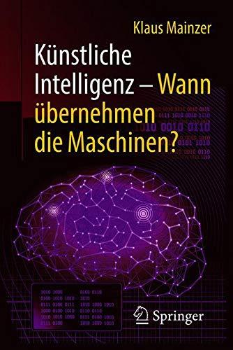 Künstliche Intelligenz – Wann übernehmen die Maschinen? (Technik im Fokus)