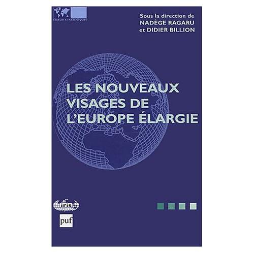 Les nouveaux visages de l'Europe élargie (bilingue anglais-français)