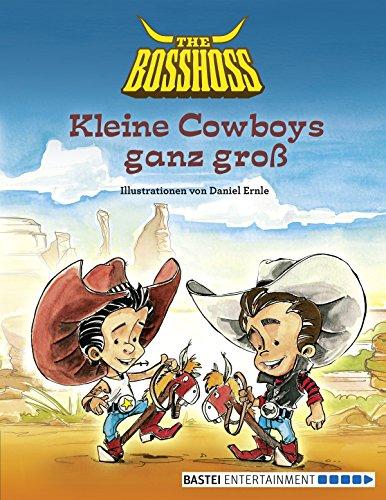 Buchseite und Rezensionen zu 'Kleine Cowboys ganz groß' von The BossHoss