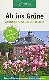 Ab ins Grüne - Ausflüge rund um Düsseldorf (via reise tour) - Michael Moll