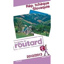 Guide du Routard République Tchèque et Slovaquie 2012/2013