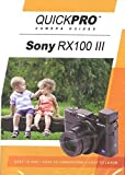 Sony RX100 III Instructional DVD by QuickPro Camera Guides