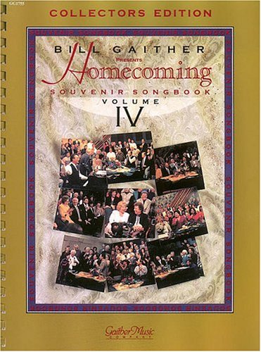 The Gaithers - Homecoming Souvenir Songbook, Volume 4