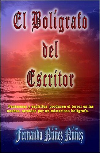 ElBolígrafo del Escritor: Fantasmas | Terror | Misterio | Literatura Infantil y Juvenil |Libro