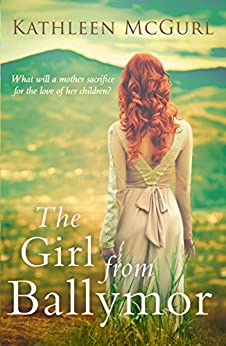 The Girl from Ballymor by [McGurl, Kathleen]