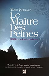 LE MAITRE DES PEINES T3 LE SALUT DU CORBEAU 3