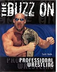 Professional Wrestling (Buzz On...)