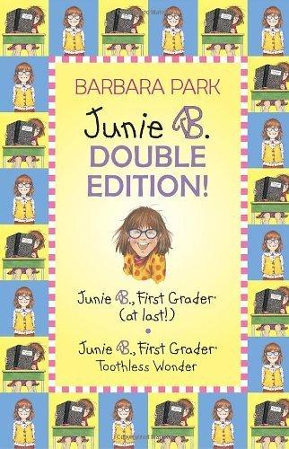 Junie B. Double Edition: Junie B., First Grader (at last!) and Junie B., First Grader Toothless Wonder (Junie B. Jones) (A Stepping Stone Book(TM)) by Barbara Park (2008-09-23)