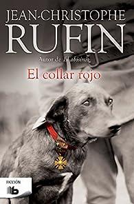 El collar rojo par Jean-christophe Rufin