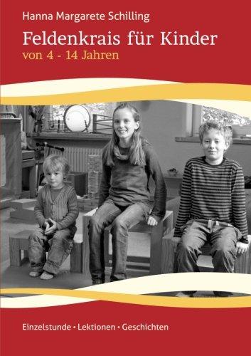 Buchcover: Feldenkrais Für Kinder Von 4-14 Jahren
