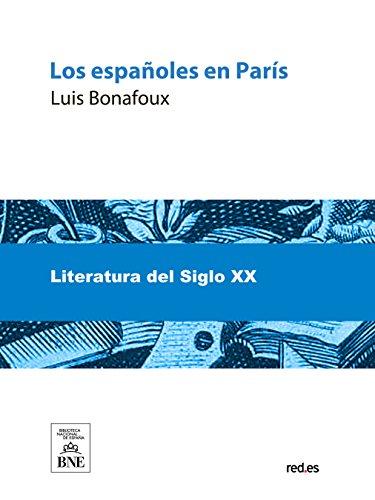 Los españoles en Paris por Luis Bonafoux