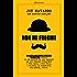 Non mi freghi!: I segreti del linguaggio del corpo svelati da un agente FBI