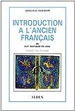 Introduction à l'ancien français : 2e édition, revue et corrigée