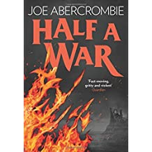 Half a War (Shattered Sea, Book 3) by Joe Abercrombie (2015-07-16)