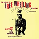 The Complete Free Wheeling Sessions by Art & Brown, Ted Pepper (2014-01-28)