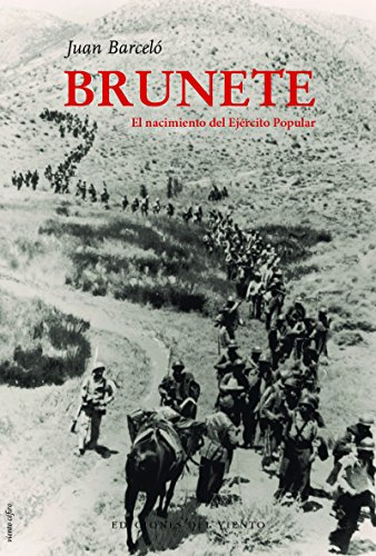 Brunete: El nacimiento del Ejército Popular (Viento Céfiro) por Juan Barceló
