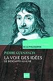 La voie des idées, de Descartes à Hume