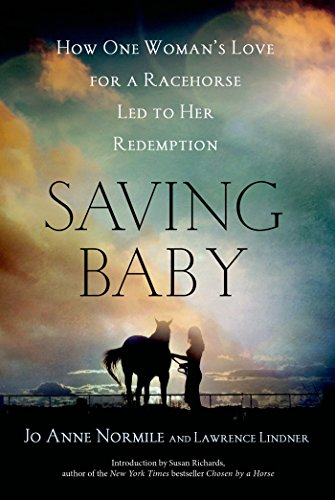 Download] EPUB Saving Baby: How One Woman's Love for a Racehorse Led