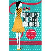 Coincidenze che fanno innamorare (eNewton Narrativa) (Italian Edition)