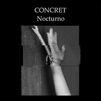 Nocturno Desperado Version By Concret Feat Bastard Love On Amazon Music Amazon Co Uk