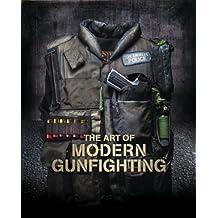 The Art Of Modern Gunfighting (The Pistol Book 1) (English Edition)