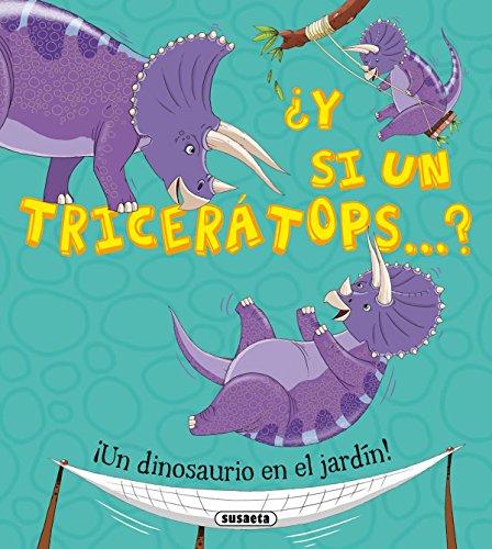 ¿Y si un triceratops...?